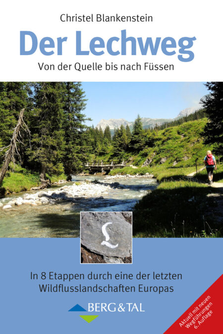 Der Lechweg 6. Auflage